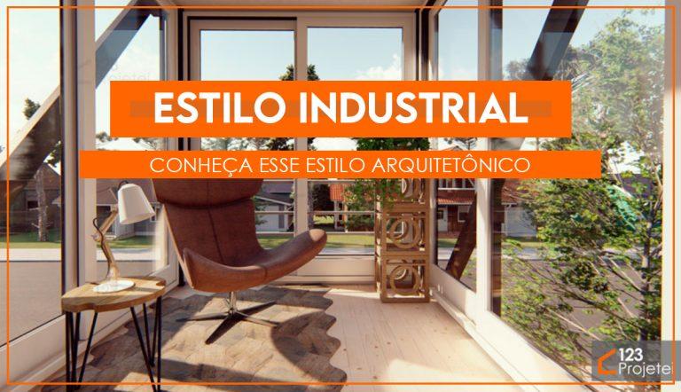 Estilo industrial: saiba como ter um projeto desse estilo arquitetônico