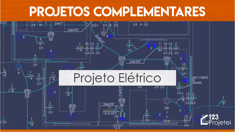 Projeto Elétrico: Conheça os Projetos Complementares