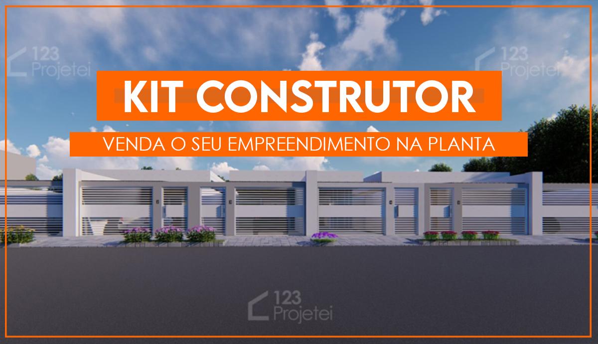 Conheça o Kit Construtor!