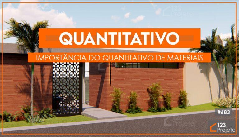 Qual é a importância do quantitativo de materiais?