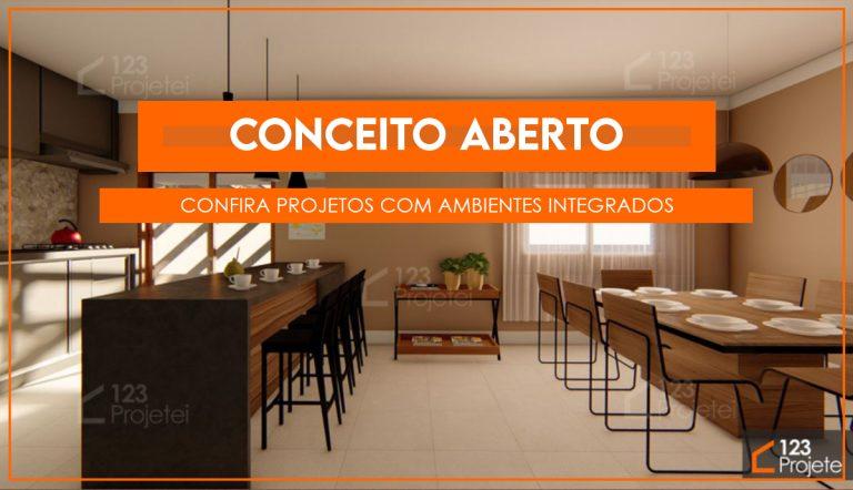 Conceito aberto: confira projetos que possuem ambientes integrados