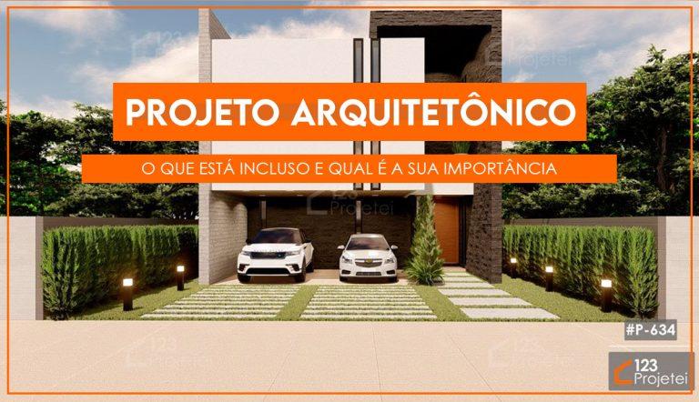 Projeto arquitetônico: o que está incluso e qual é a sua importância